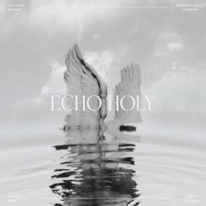Echo Holy