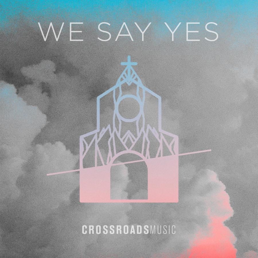 We Say Yes - Single
