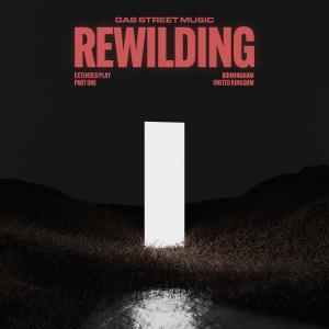 Rewilding EP