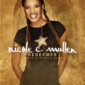 Redeemer by Nicole C. Mullen Chords and Sheet Music