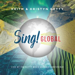 Sing! Global - Live At The Getty Music Worship Conference