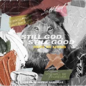 Sill God  Still Good