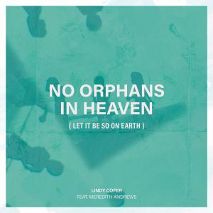 No Orphans In Heaven