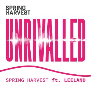 Unrivalled - Single