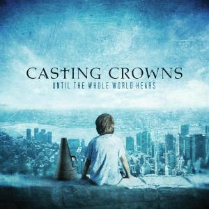 Glorious Day (Living He Loved Me) by Casting Crowns Chords and Sheet Music