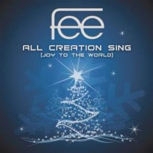 All Creation Sing (Joy To The World) by FEE Band Chords and Sheet Music