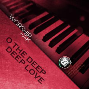O The Deep Deep Love Of Jesus by G3 Worship Chords and Sheet Music