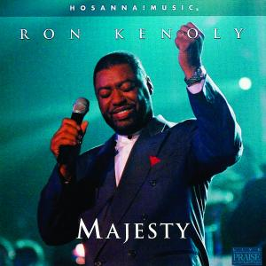 Majesty by Ron Kenoly Chords and Sheet Music