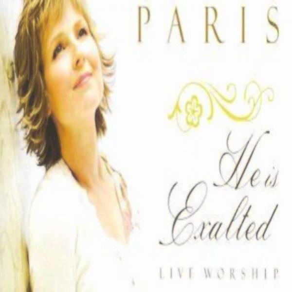 He Is Exalted Twila Paris Sheet Music Praisecharts