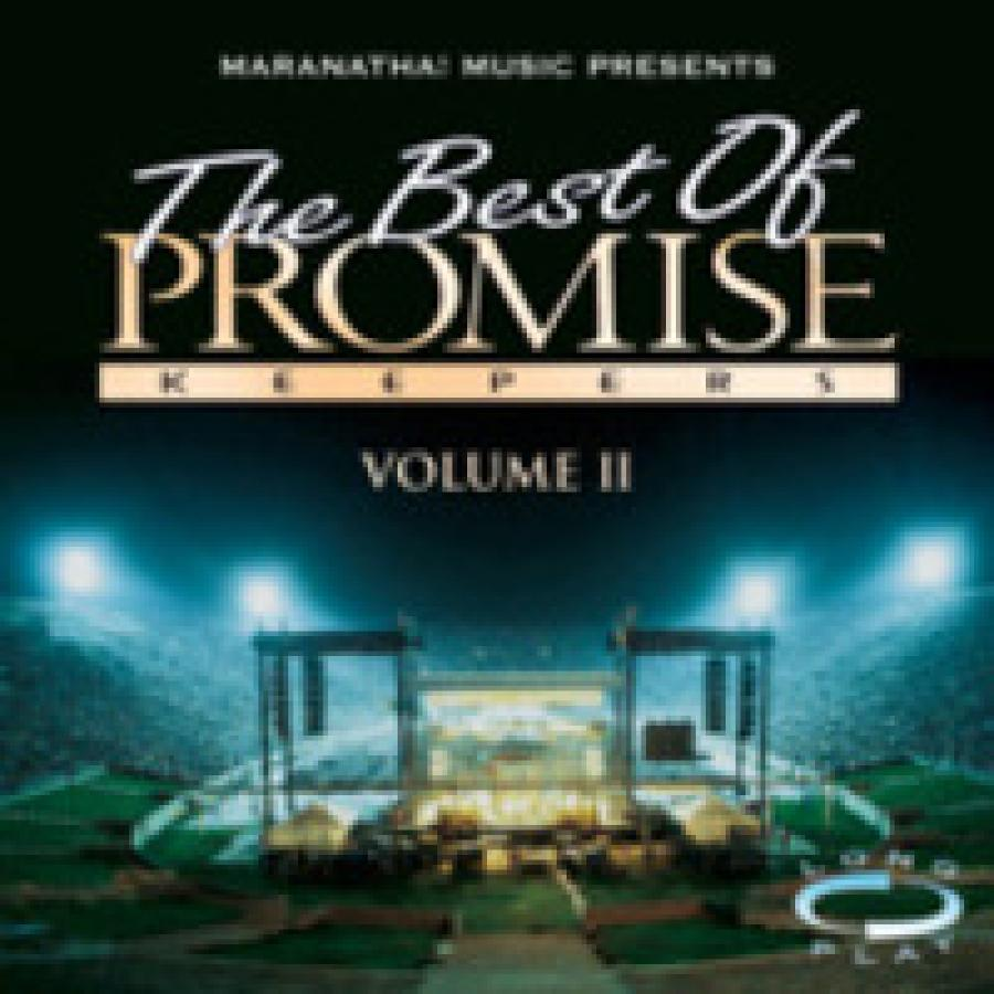 The Best of Promise Keepers Volume II