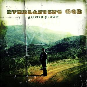 Everlasting God by Brenton Brown Chords and Sheet Music