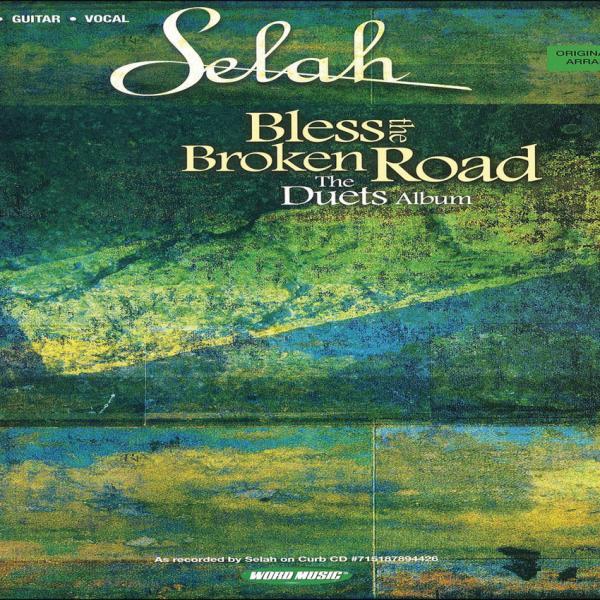 Bless The Broken Road Selah Sheet Music Praisecharts