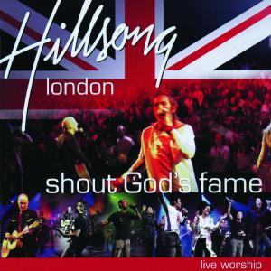 Shout Your Fame by Hillsong London, Hillsong Worship Chords and Sheet Music