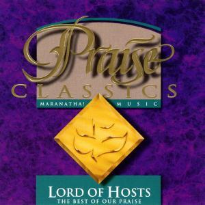 Praise Classics - Lord Of Hosts