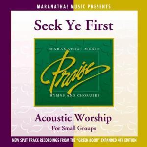 Acoustic Worship - Seek Ye First