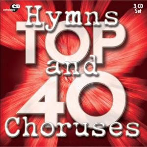 Hymns and Choruses Top 40 (Disc 1)