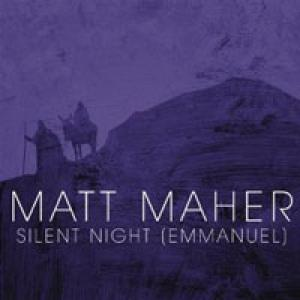 Silent Night (Emmanuel) by Matt Maher Chords and Sheet Music