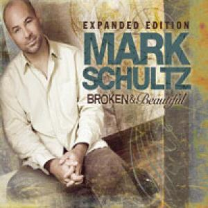 Broken And Beautiful by Mark Schultz Chords and Sheet Music