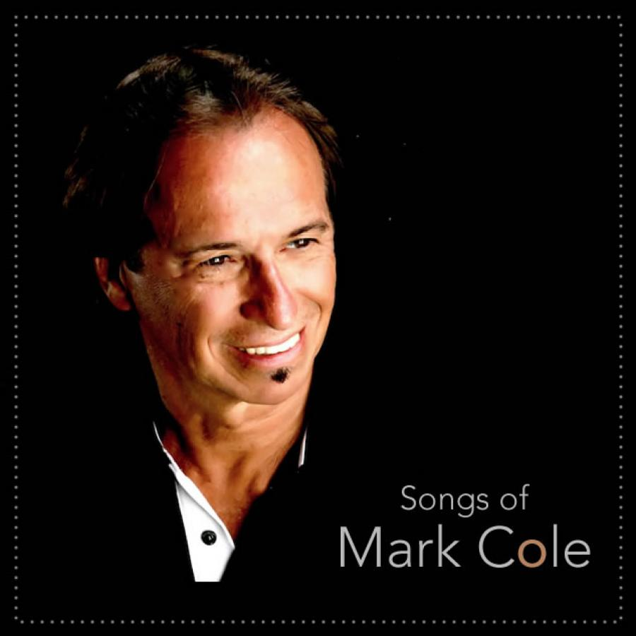 Songs Of Mark Cole