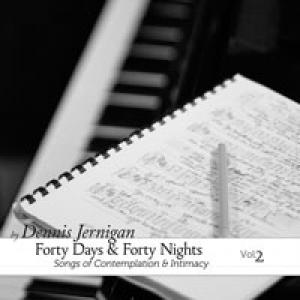 Forty Days And Forty Nights (Vol. 2)