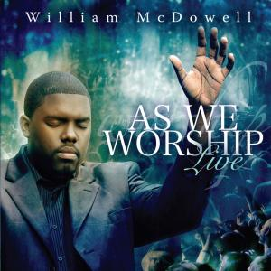 He Is by William McDowell Chords and Sheet Music