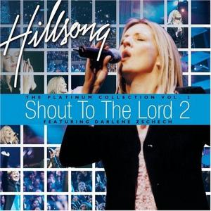 Shout To The Lord 2: The Platinum Collection Vol 2