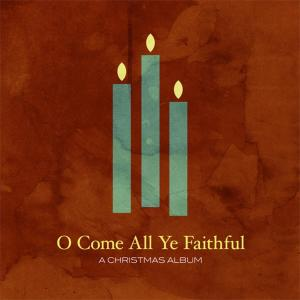 O Come All Ye Faithful by Jeremy Camp Chords and Sheet Music