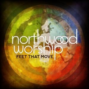 Feet That Move by Northwood Church Chords and Sheet Music