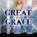 Great Is Your Grace