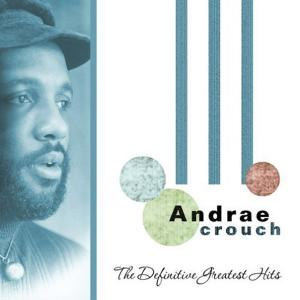Take Me Back by Andrae Crouch Chords and Sheet Music