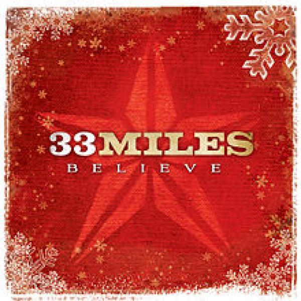 I Believe In Christmas.I Believe In Christmas 33 Miles Sheet Music Praisecharts