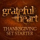 Grateful Heart Thanksgiving Set Starter