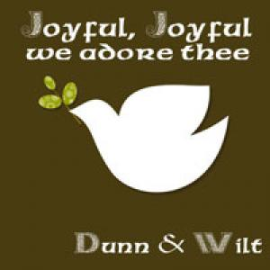 Joyful Joyful (We Adore Thee) by Dunn and Wilt Chords and Sheet Music