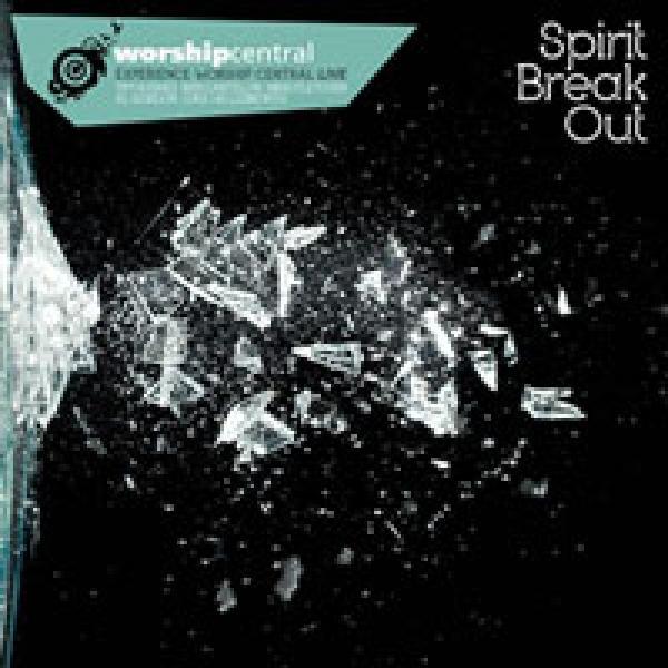 Spirit Break Out Worship Central Sheet Music Praisecharts