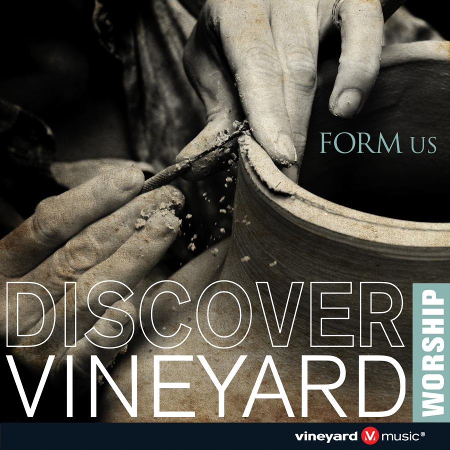 Form Us - Discover Vineyard Worship