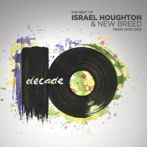 Jesus At The Center Of It All Chords - Israel Houghton | PraiseCharts