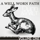 A Well Worn Path Daily Audio Devotional Volume 1