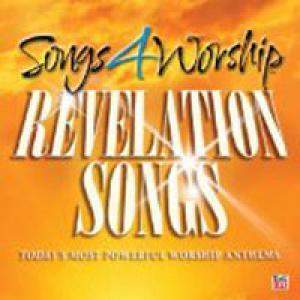 Songs 4 Worship: Revelation Songs
