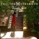 Shelter And Strength