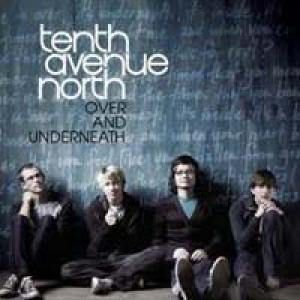 Love Is Here by Tenth Avenue North Chords and Sheet Music