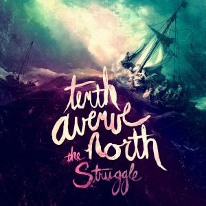The Struggle by Tenth Avenue North Chords and Sheet Music
