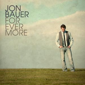 Forevermore by Jon Bauer Chords and Sheet Music