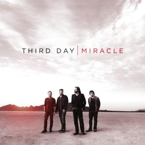 I Need A Miracle by Third Day Chords and Sheet Music