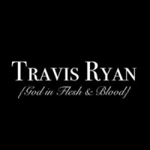 God In Flesh And Blood by Travis Ryan Chords and Sheet Music