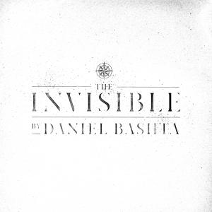 Praise The Invisible by Daniel Bashta Chords and Sheet Music