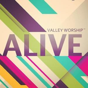 Alive by Valley Worship Chords and Sheet Music