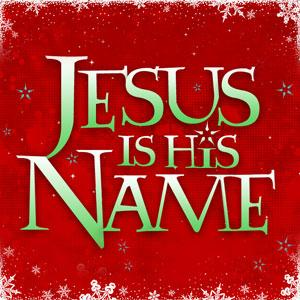 Jesus Is His Name by Don Chapman Chords and Sheet Music