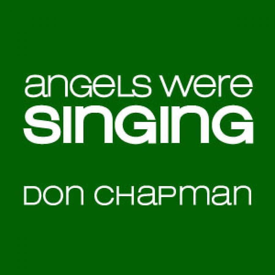 Angels Were Singing