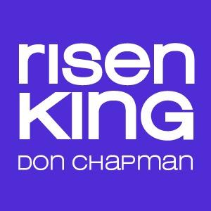 Risen King by Don Chapman Chords and Sheet Music