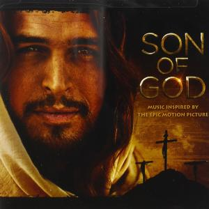 Son Of God (Music Inspired By The Epic Motion Picture)